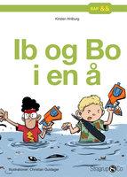 Ib og Bo i en å - Kirsten Ahlburg