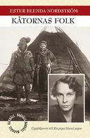 Kåtornas folk - Ester Blenda Nordström