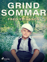 Grindsommar - Fred Eriksson