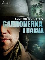 Gandonerna i Narva - Hans Björkegren