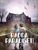 Rädda Paradiset! - Hans-Eric Hellberg