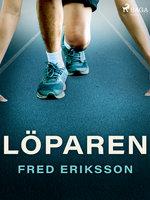 Löparen - Fred Eriksson