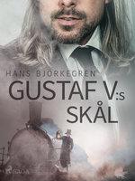 Gustaf V:s skål - Hans Björkegren