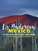 Mexico - Lis Andersen