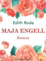 Maja Engell - Edith Rode