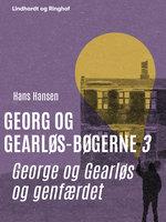George og Gearløs og genfærdet - Hans Hansen