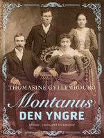 Montanus den Yngre - Thomasine Gyllembourg