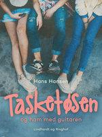 Tasketøsen og ham med guitaren - Hans Hansen