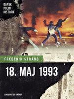 18. maj 1993 - Frederik Strand