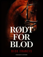 Rødt for blod - Dick Francis