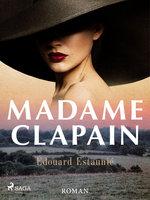 Madame Clapain: roman - Édouard Estaunié
