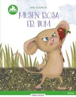 Musen Rosa er dum, Grøn Læseklub - Ane Gudrun Øhrberg