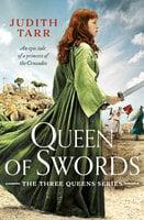 Queen of Swords - Judith Tarr