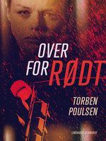 Over for rødt - Torben Poulsen