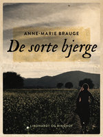 De sorte bjerge - Anne Marie Brauge