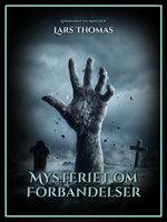 Mysteriet om forbandelser - Lars Thomas