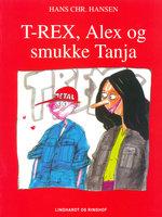 T-REX, Alex og smukke Tanja - Hans Christian Hansen
