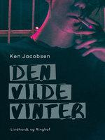 Den vilde vinter - Ken Jacobsen