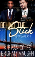 Behind the Stick - K. Evan Coles, Brigham Vaughn