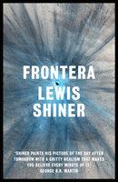 Frontera - Lewis Shiner