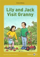 Lily and Jack Visit Granny - Kirsten Ahlburg
