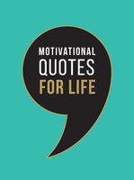 Motivational Quotes for Life - Summersdale Publishers