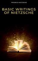 Basic Writings of Nietzsche (Modern Library Classics) - Friedrich Nietzsche