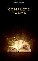 Brontë Sisters: Complete Poems - Charlotte Brontë, Emily Brontë, Anne Brontë, Brontë Sisters