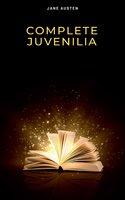 Complete Juvenilia - Jane Austen