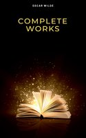 Complete Works - Oscar Wilde