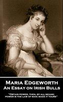An Essay on Irish Bulls - Maria Edgeworth