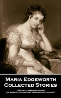 Collected Stories - Maria Edgeworth