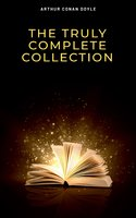 The Complete Sherlock Holmes Collection: 221B (Illustrated) - Arthur Conan Doyle