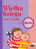 Wielka księga - Basi i Franka - Zofia Stanecka