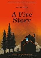 A Fire Story - Brian Fies