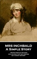 A Simple Story - Mrs Inchbald