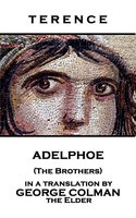 Adelphoe (The Brothers) - Terence