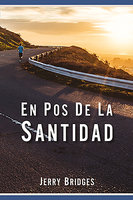 En pos de la santidad - Jerry Bridges