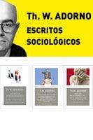 Pack Adorno III. Escritos Sociológicos - Theodor W. Adorno