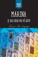 Marina y un caso en el aire - Verónica Villa Agudelo