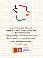 La evaluación de políticas de desarrollo a través de una perspectiva de derechos humanos - Aram Cunego