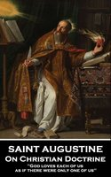 On Christian Doctrine - Saint Augustine of Hippo