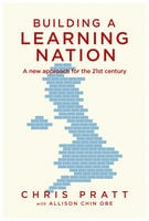 Building A Learning Nation - Chris Pratt, Allison Chin