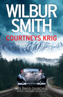 Courtneys krig - Wilbur Smith