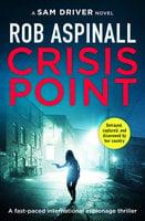 Crisis Point - Rob Aspinall