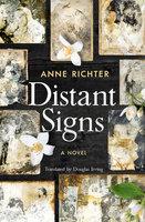 Distant Signs - Anne Richter, Douglas Irving