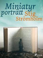 Miniatyrporträtt - Stig Strömholm