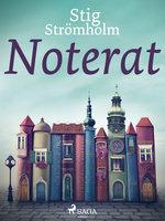 Noterat - Stig Strömholm