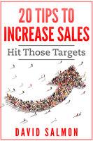 20 Tips to Increase Sales - David Salmon