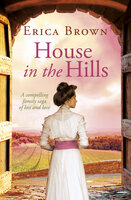 House in the Hills - Erica Brown